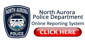 North Aurora Police Department reporting link